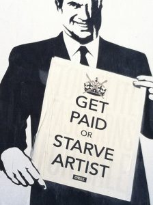 Get Paid or Starve, Artist!